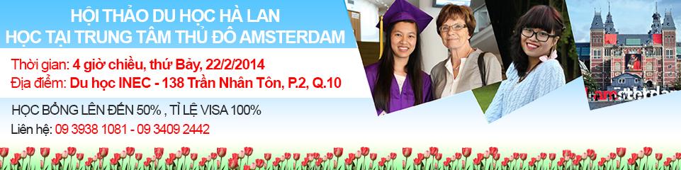 Du học Hà Lan 2014 – Hội thảo học bổng 50% tại trung tâm thủ đô Amsterdam